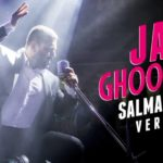 Salman Khan's version of Jag Ghoomeya from Sultan is finally out