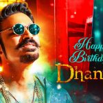 #HappyBirthdayDhanush